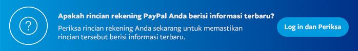 Apakah rincian rekening PayPal Anda berisi informasi terbaru?