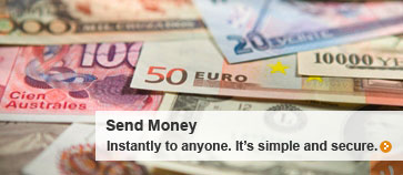Send Money: Instantly to anyone. It's simple and secure.