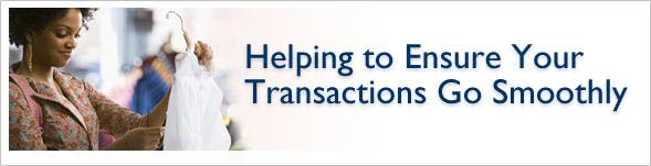 Helping to Ensure Your Transactions Go Smoothly