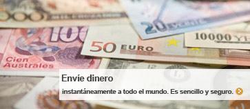 Enviar dinero: Instantáneamente a todo el mundo. Es sencillo y seguro.