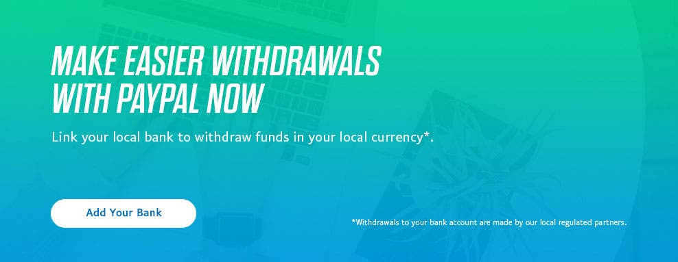 Make easier withdrawals with PayPal now