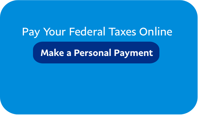 Pay Your Federal Taxes Online