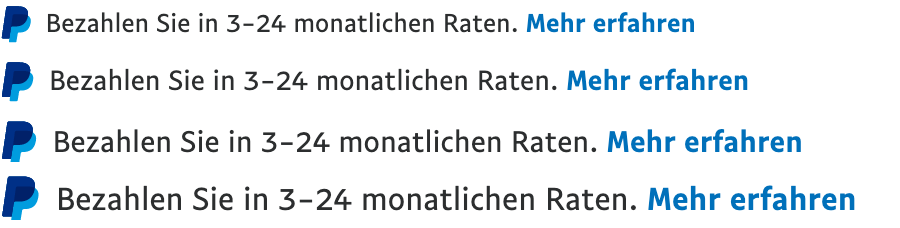 Four Ratenzahlung text message for a Pay Later offer with 13, 14, 15, and 16 pixel font, left-aligned, black text on a white background, with a PayPal logo displaying only the PayPal icon on the left side of the text