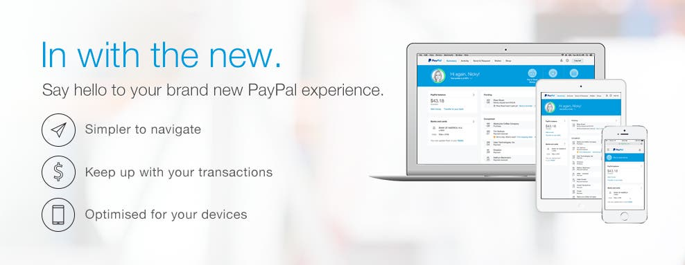 In with the new. Say hello to your brand new PayPal experience.